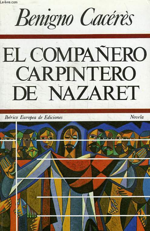 EL COMPAÑERO CARPINTERO DE NAZARET