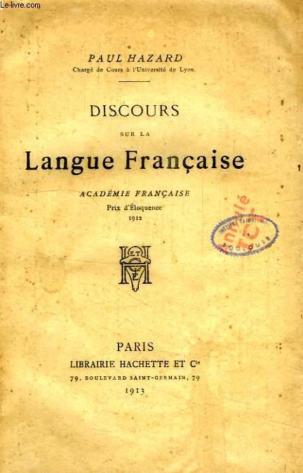 DISCOURS SUR LA LANGUE FRANCAISE