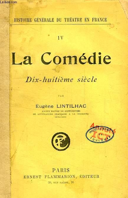 LA COMEDIE, DIX-HUITIEME SIECLE