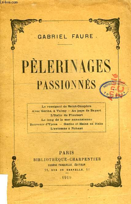 PELERINAGES PASSIONNES