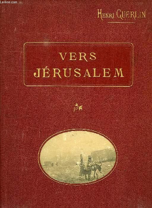 VERS JERUSALEM
