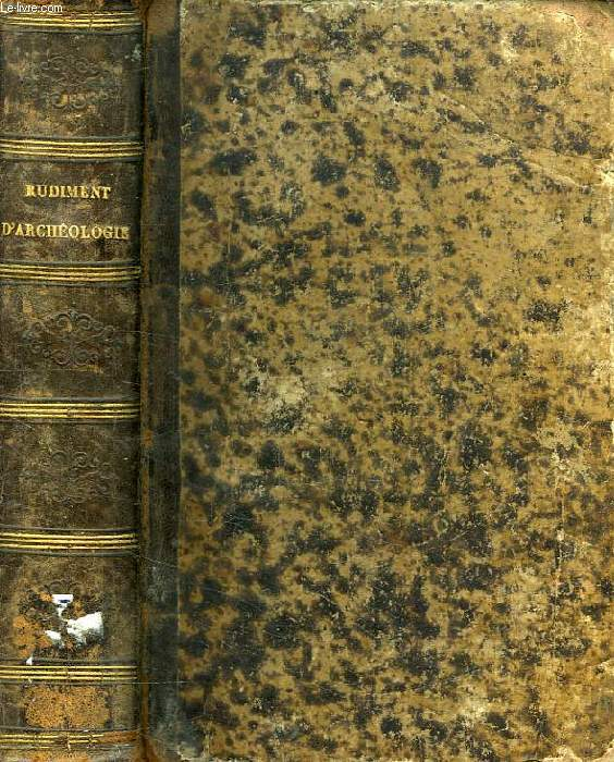 ABECEDAIRE OU RUDIMENT D'ARCHEOLOGIE (ARCHITECTURE RELIGIEUSE)