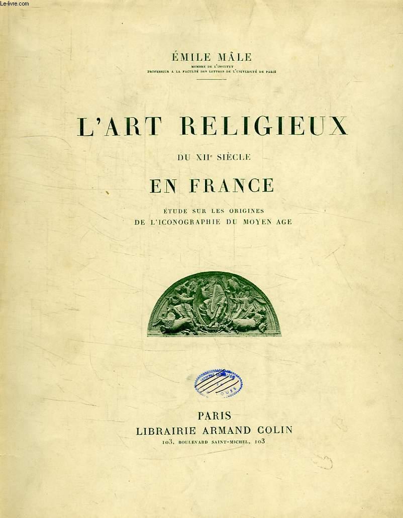 L'ART RELIGIEUX DU XIIe SIECLE EN FRANCE