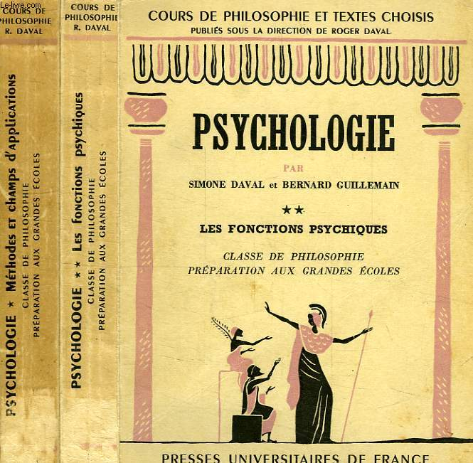 PSYCHOLOGIE, 2 TOMES, CLASSES DE PHILOSOPHIE, PREPA. AUX GRANDES ECOLES