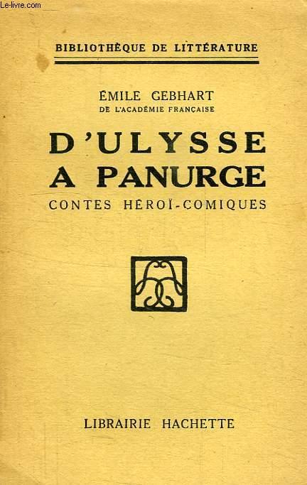 D'ULYSSE A PANURGE, CONTES HEROI-COMIQUES