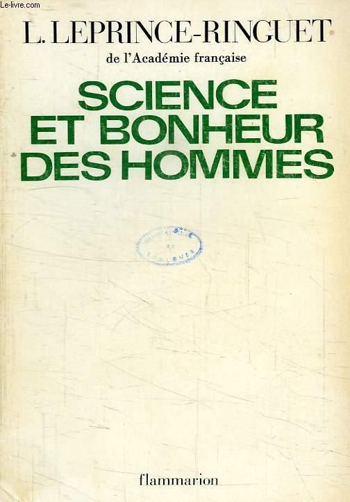 SCIENCE ET BONHEUR DES HOMMES