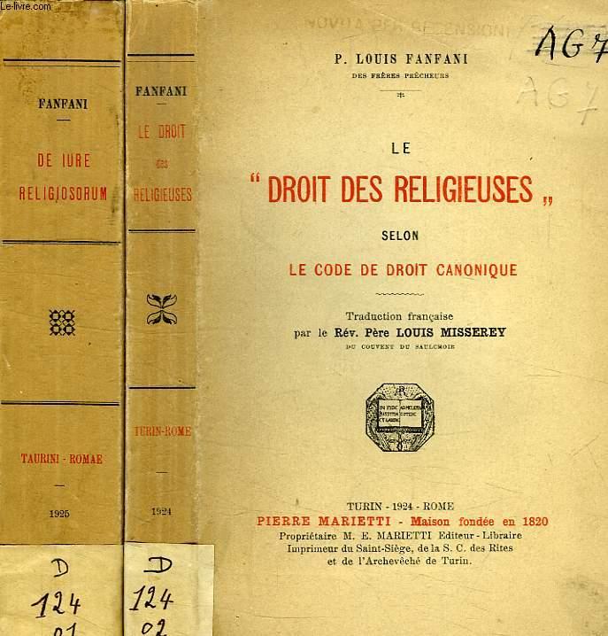 DE IURE RELIGIOSORUM AD NORMAM CODICIS IURIS CANONICI / LE DROIT DES RELIGIEUSES SELON LE CODE DE DROIT CANONIQUE