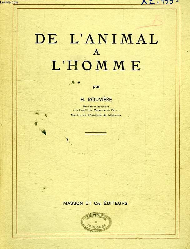 DE L'ANIMAL A L'HOMME