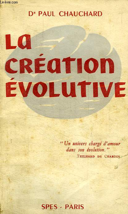 LA CREATION EVOLUTIVE