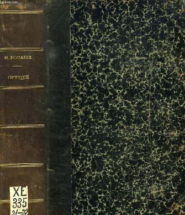 OPTIQUE GEOMETRIQUE ELEMENTAIRE, FOCOMETRIE, OPTOMETRIE / OPTIQUE, GEOMETRIE SUPERIEURE