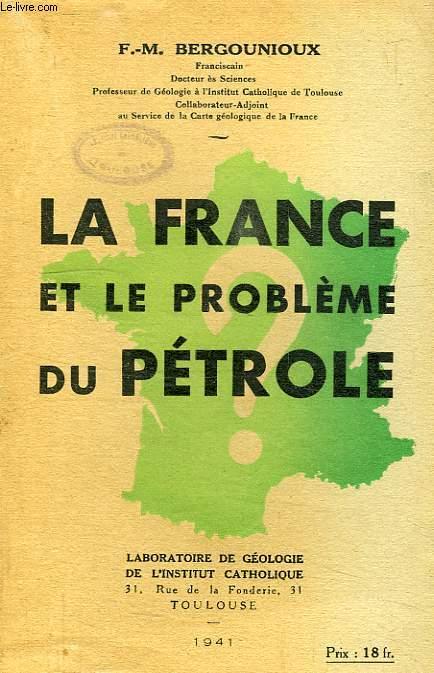 LA FRANCE ET LE PROBLEME DU PETROLE