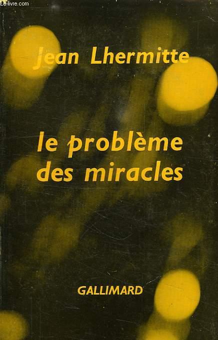 LE PROBLEME DES MIRACLES