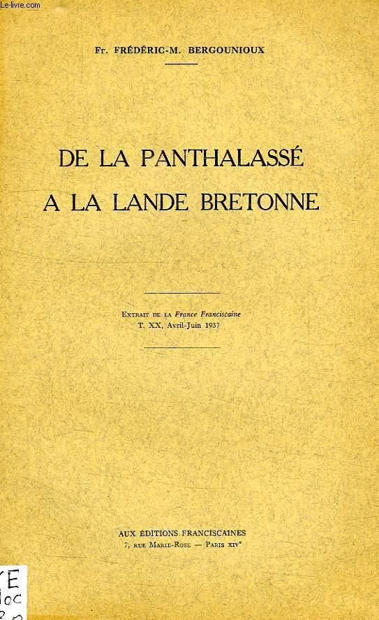 DE LA PANTHALASSE A LA LANDE BRETONNE
