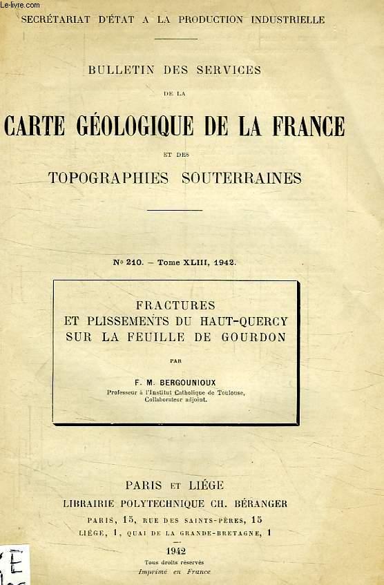 FRACTURES ET PLISSEMENTS DU HAUT-QUERCY SUR LA FEUILLE DE GOURDON