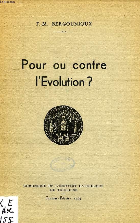 POUR OU CONTRE L'EVOLUTION ?