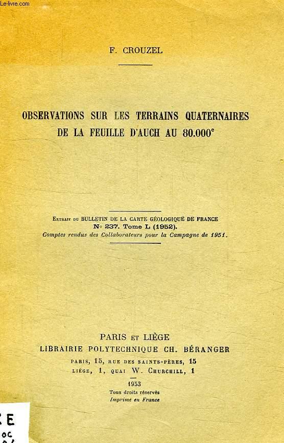 OBSERVATIONS SUR LES TERRAINS QUATERNAIRES DE LA FEUILLE DAUCH AU 80000e