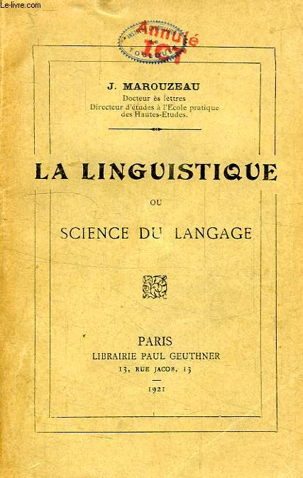 LA LINGUISTIQUE, OU SCIENCE DU LANGAGE