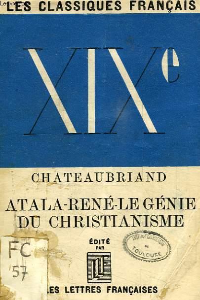 ATALA, RENE, LE GENIE DU CHRISTIANISME (EXTRAITS)