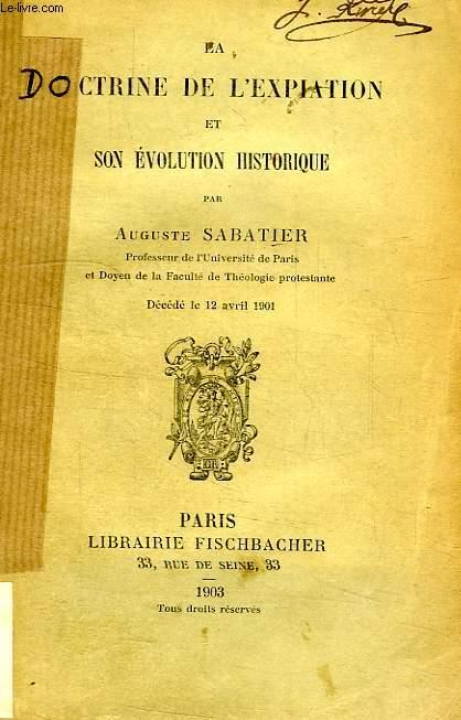 LA DOCTRINE DE L'EXPIATION ET SON EVOLUTION HISTORIQUE