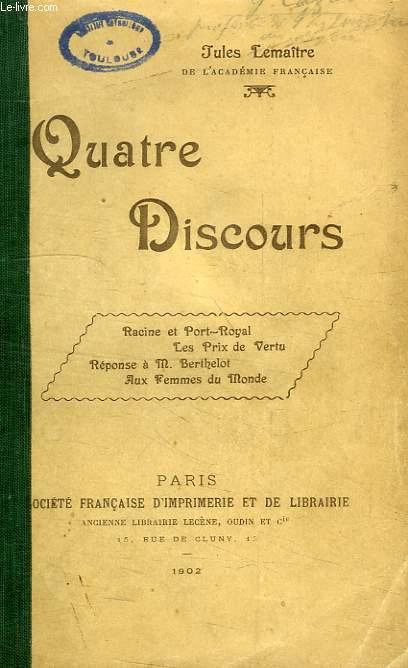 QUATRE DISCOURS