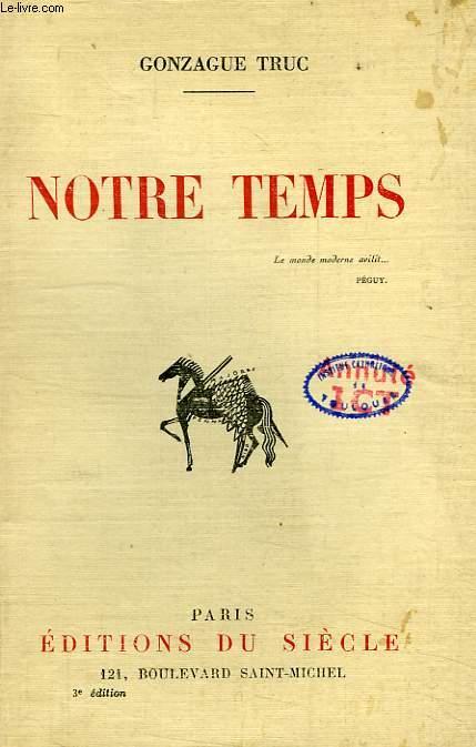NOTRE TEMPS