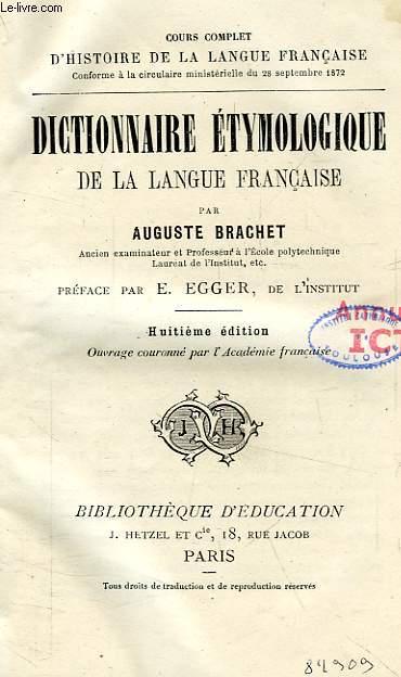 DICTIONNAIRE ETYMOLOGIQUE DE LA LANGUE FRANCAISE