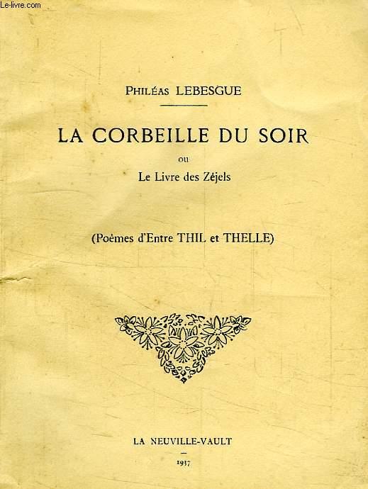 LA CORBEILLE DU SOIR, OU LE LIVRE DES ZEJELS