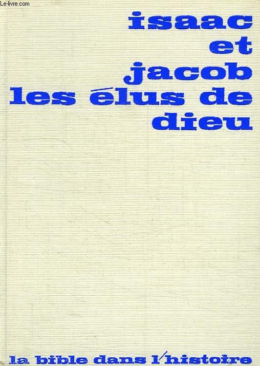 ISAAC ET JACOB LES ELUS DE DIEU