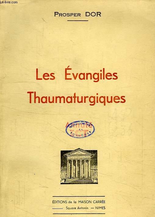 LES EVANHILES THAUMATURGIQUES