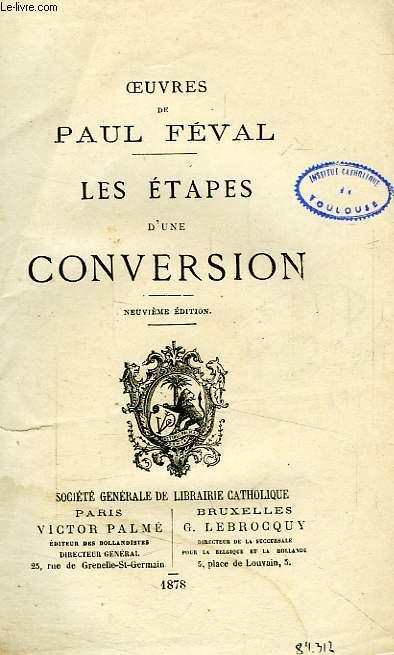 LES ETAPES D'UNE CONVERSION