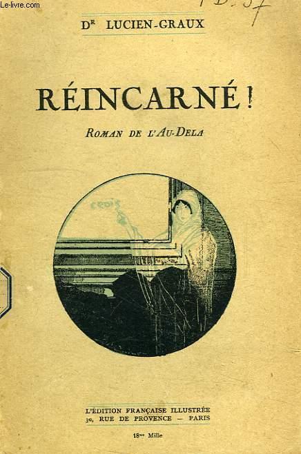 REINCARNE !, ROMAN DE L'AU-DELA