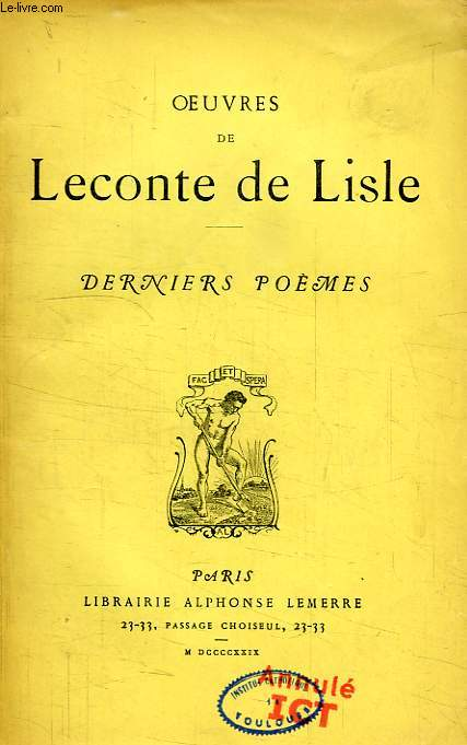 OEUVRES DE LECONTE DE LISLE, DERNIERS POEMES