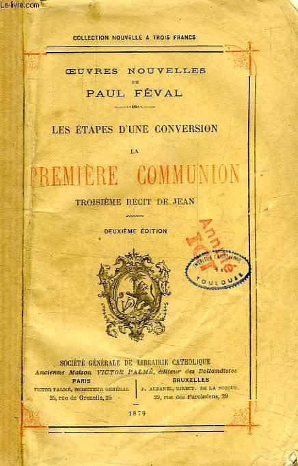 LES ETAPES D'UNE CONVERSION, 3e RECIT DE JEAN