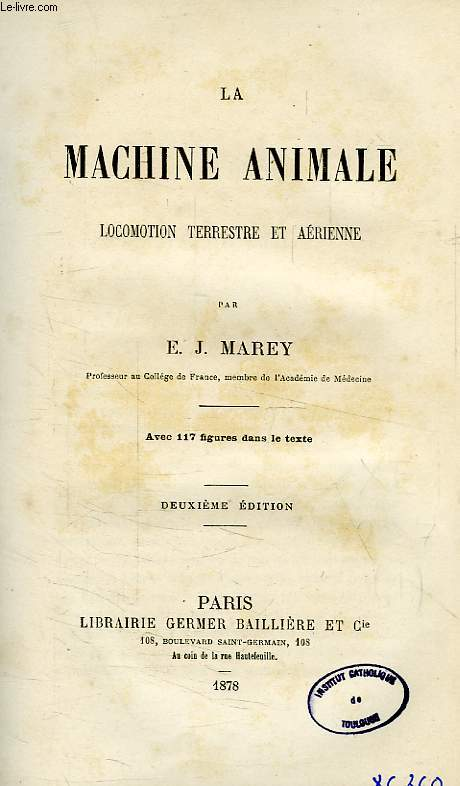 La machine animale, locomotion terrestre et aerienne