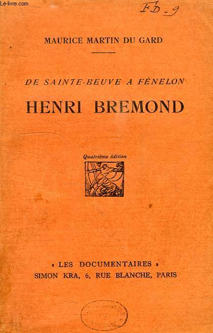 DE SAINTE-BEUVE A FENELON, HENRI BREMOND