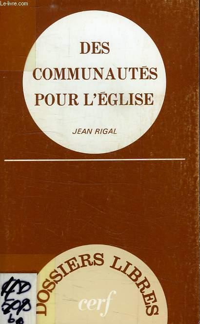 DES COMMUNAUTES POUR L'EGLISE