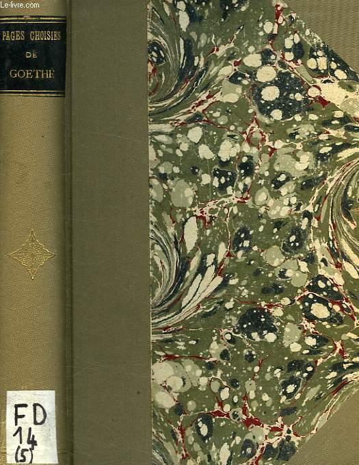 PAGES CHOISIES DES GRANDS ECRIVAINS, GOETHE