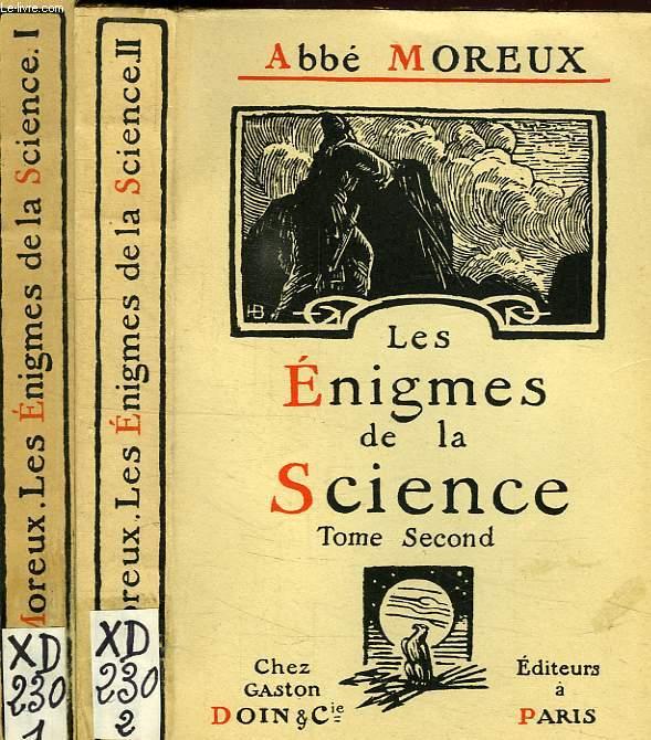 LES ENIGMES DE LA SCIENCE, 2 TOMES