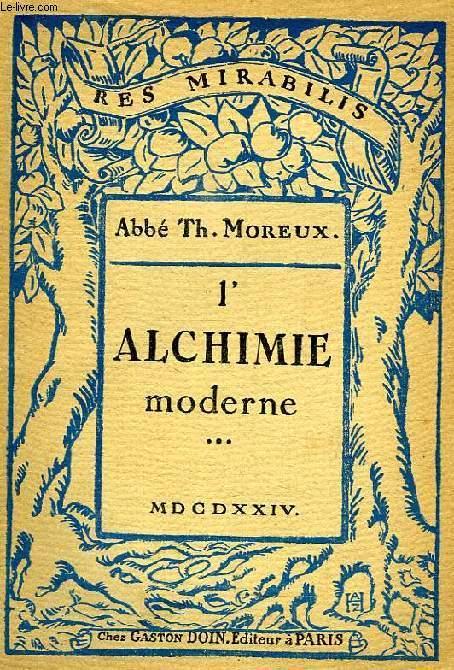 L'ALCHIMIE MODERNE