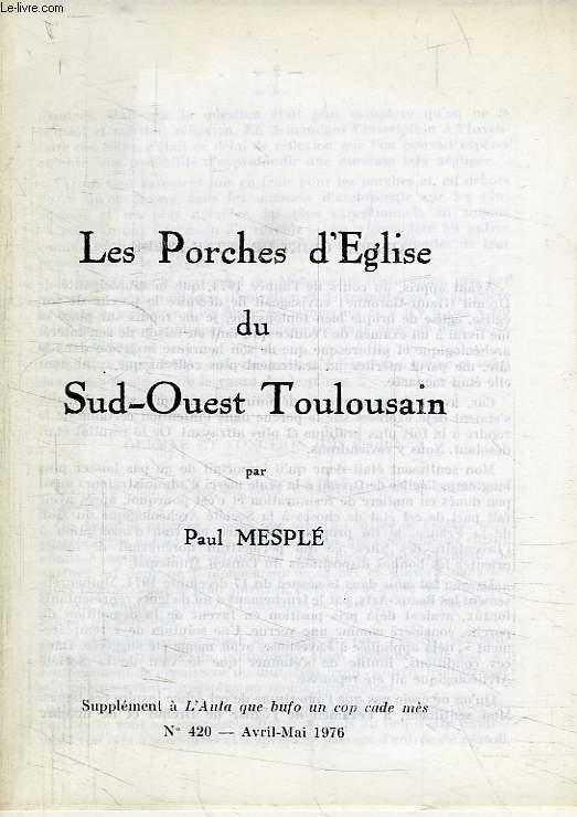 LES PORCHES D'EGLISE DU SUD-OUEST TOULOUSAIN