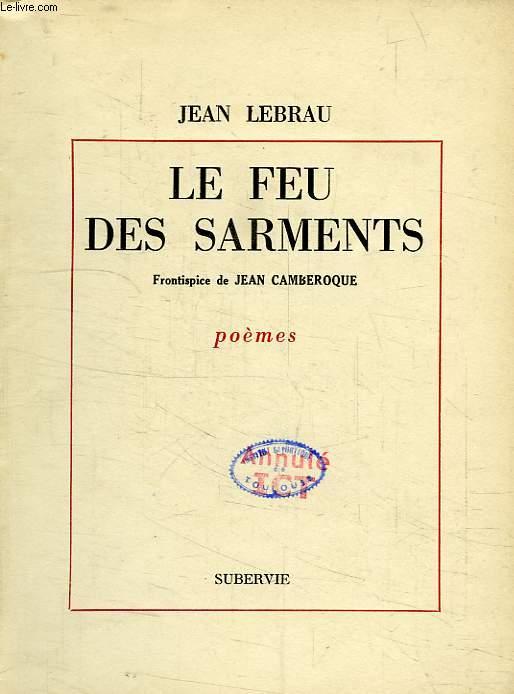 LE FEU DES SARMENTS