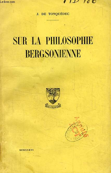 SUR LA PHILOSOPHIE BERGSONIENNE