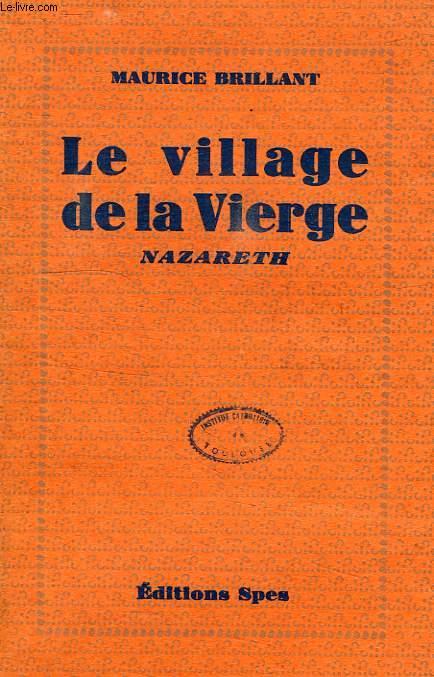 LE VILLAGE DE LA VIERGE, NAZARETH