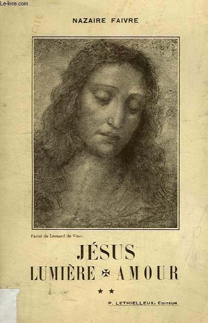 JESUS LUMIERE-AMOUR, TOME II, MINISTERE PUBLIC, LES PRELUDES