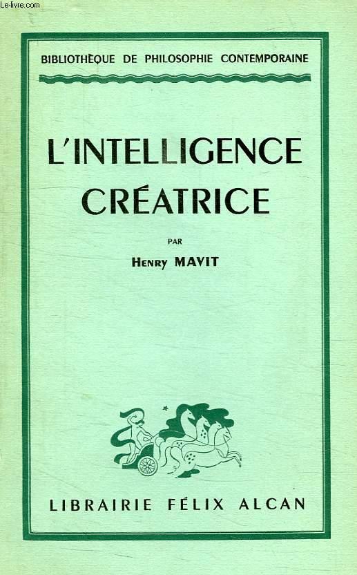 L'INTELLIGENCE CREATRICE