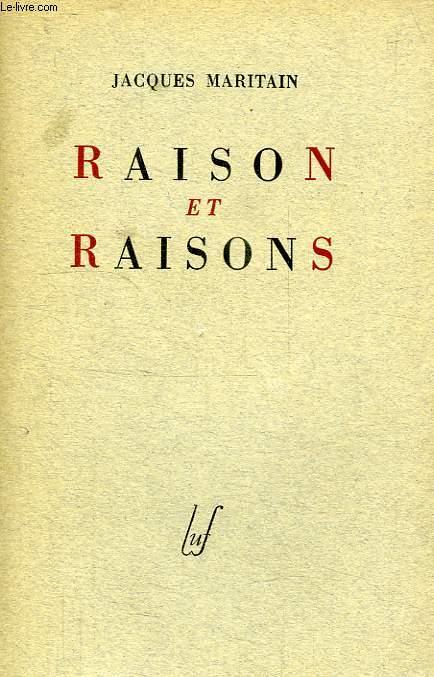 RAISON ET RAISONS, ESSAIS DETACHES