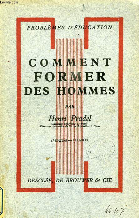 COMMENT FORMER LES HOMMES