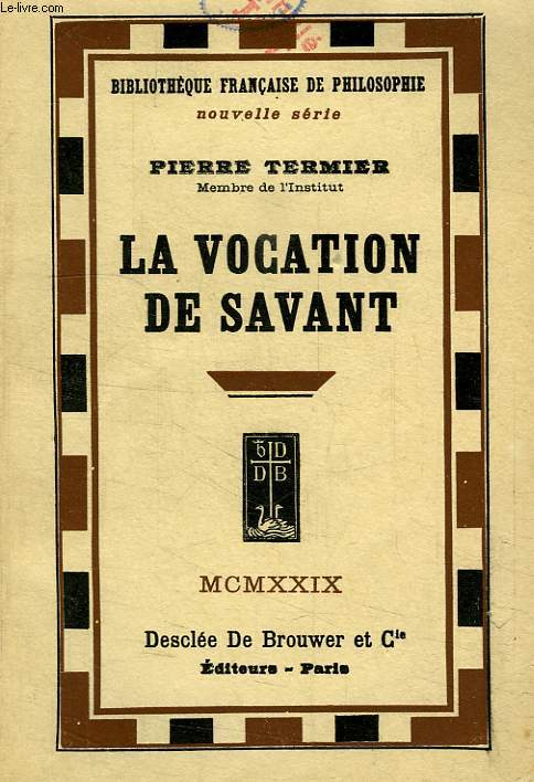 LA VOCATION DE SAVANT