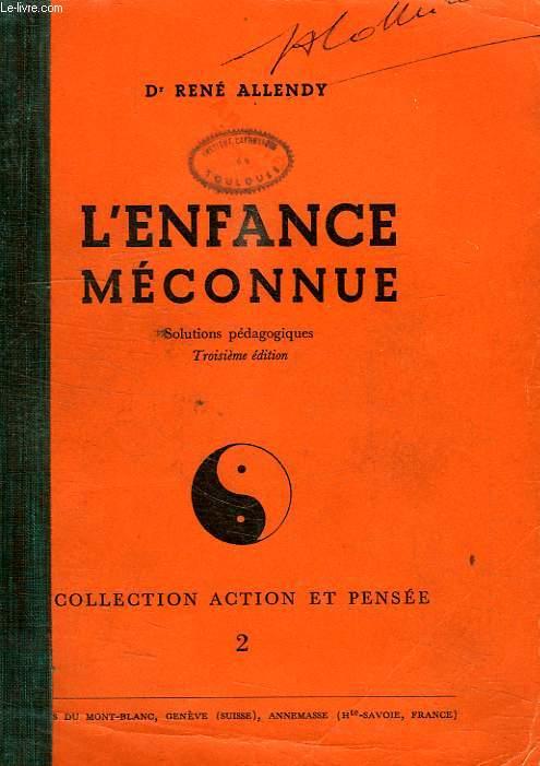 L'ENFANCE MCONNUE, SOLUTIONS PEDAGOGIQUES