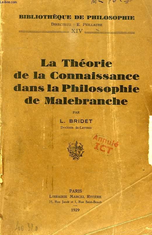 LA THEORIE DE LA CONNAISSANCE DANS LA PHILOSOPHIE DE MALEBRANCHE